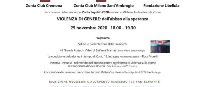 Zonta Says No – Campagna 2020-   WEBINAR congiunto di ZONTA Milano Sant'Ambrogio e ZONTA Cremona con la Fondazione LIBELLULA